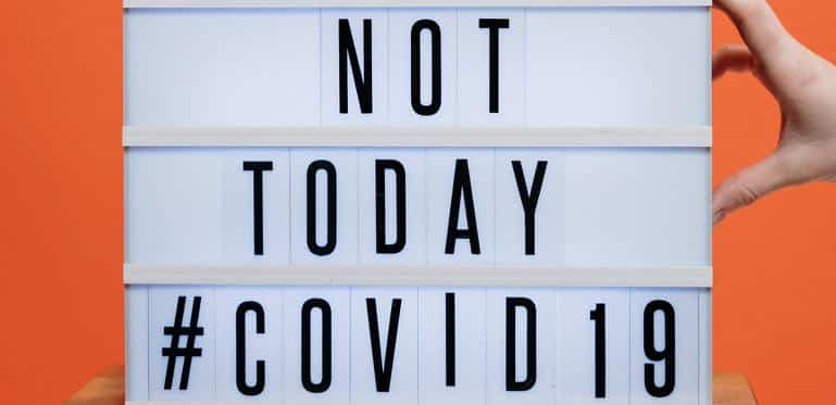 not today covid 19 sign