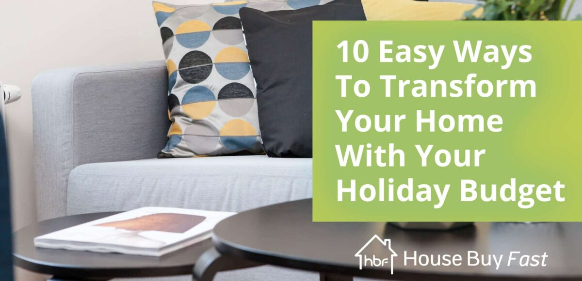 Pillow and sofa with text 10 easy ways to transform your home with your holiday budget